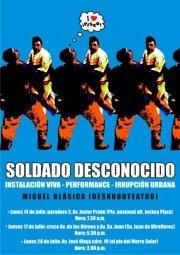 Afiche para salidas. Performance Soldado Desconocido (Julio 2008). Diseño: Antonio K19.